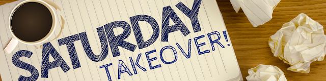 "What the Heck is ""Saturday Takeover!""?"