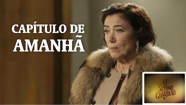 Capitulo de Amanhã da Novela O Sétimo Guardião da Globo