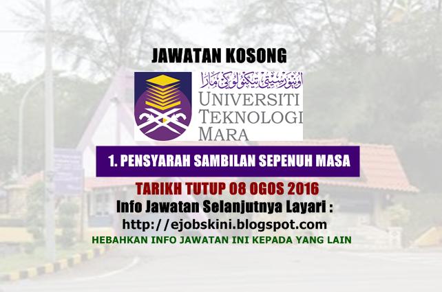 Jawatan Kosong Universiti Teknologi Mara (UiTM) Ogos 2016