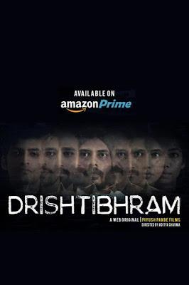 Drishtibhram 2019 WEB-Series S01 [E01-09] Hindi 720p WebRip