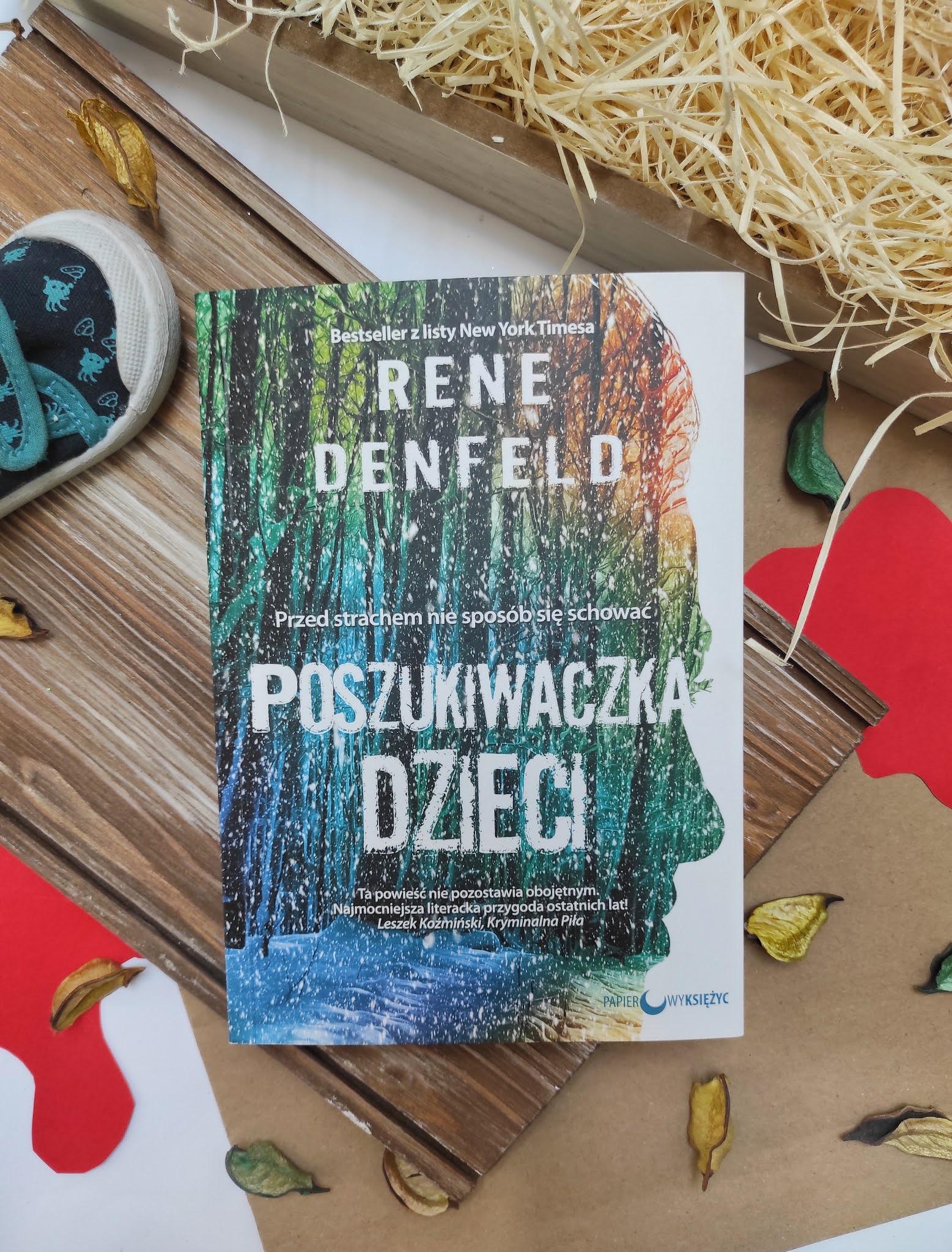 """""""Poszukiwaczka dzieci"""" Rene Denfeld - recenzja"""
