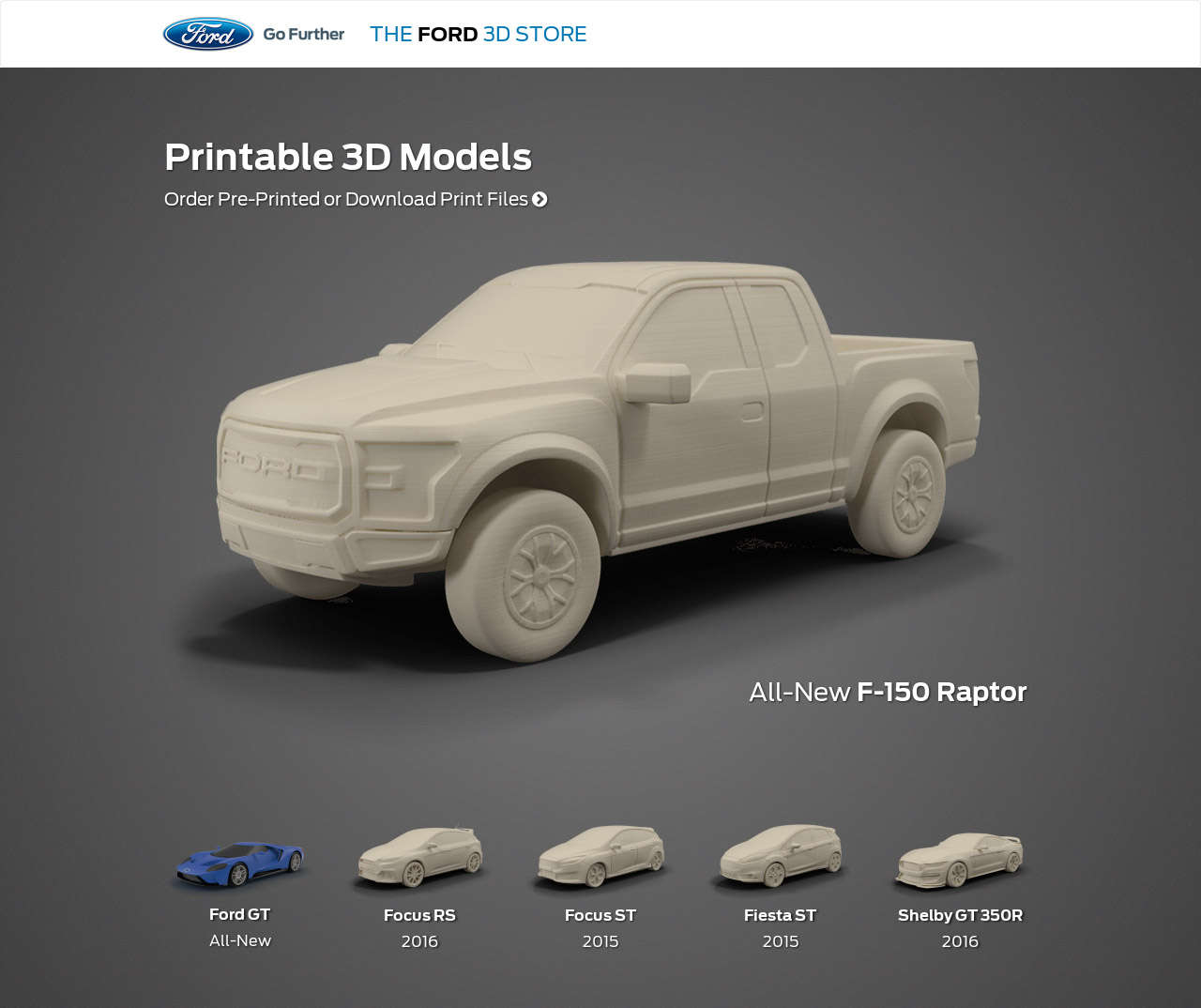 Commercial Truck Success Blog Print Your Favorite Ford Vehicle At Home Ford First Automaker To Open One Stop D Shop Online