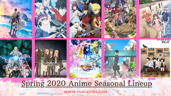 Spring 2020 Anime Seasonal Lineup