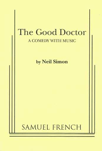 The Good Doctor, A Dramaturgy: December 2011