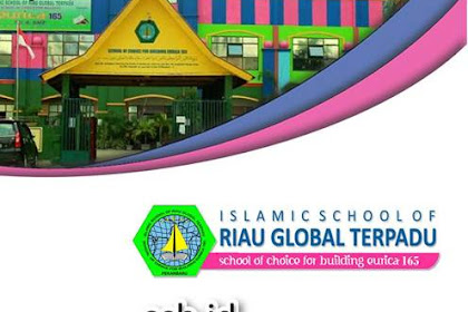 Lowongan Kerja SDIT & SMPIT Riau Global Terpadu Pekanbaru Juli 2019