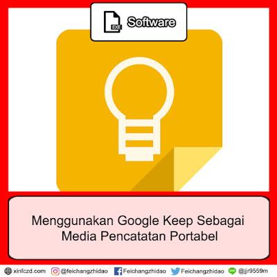 Menggunakan Google Keep Sebagai Media Pencatatan Portabel