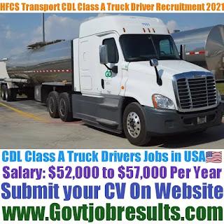 HFCS Transport CDL Class A Truck Driver Recruitment 2021-22