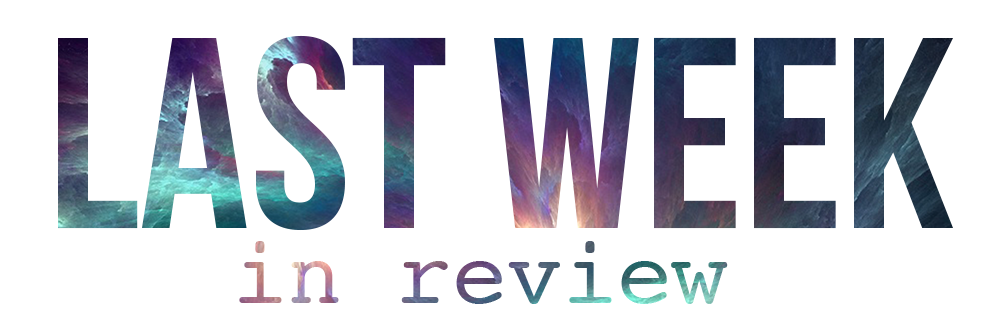 The Found Life Last Week In Review