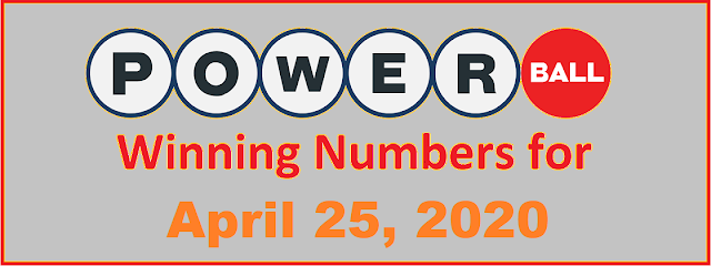 PowerBall Winning Numbers for Saturday, April 25, 2020