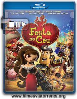 Festa no Céu Torrent - BluRay Rip 720p e 1080p Legendado (2014)