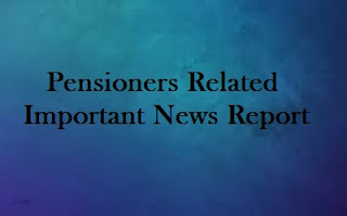 Pensioners Related Important News Report