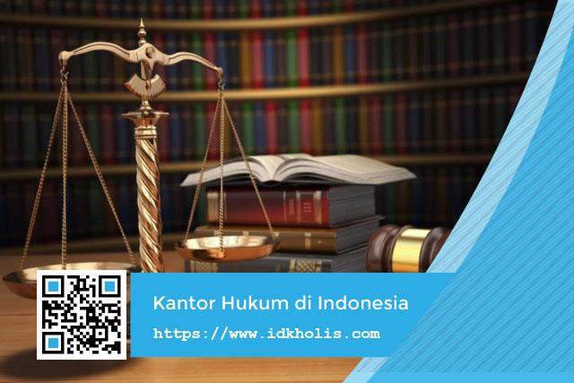 Jenis Kantor Hukum di Indonesia