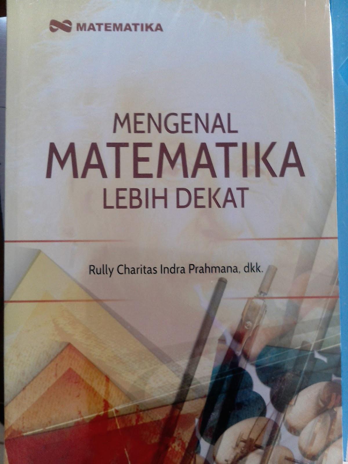 Ayo Mengenal dan Memanfaatkan Sejarah Matematika di Sekolah Ayo Mengenal dan Memanfaatkan Sejarah Matematika di Sekolah