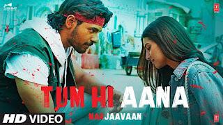 Tum Hi Ana Lyrics - Jubin Nautiyal