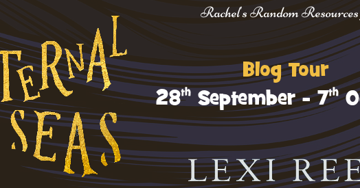 Eternal Seas by Lexi Rees @lexi_rees #BlogTour @rararesources #Giveaway #Review
