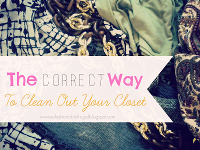 How to Correctly Clean Out Your Closet
