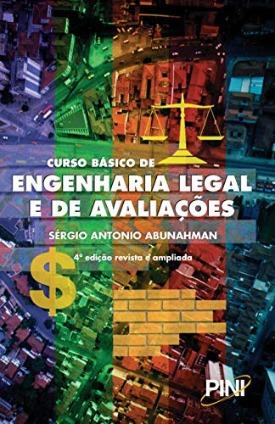 Livro: Curso básico de engenharia legal e de avaliações / Autor: Sérgio Abunahman