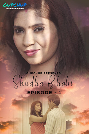 18+ Shudha Bhabi 2020 GupChup Hindi S01E01 Web Series 720p HDRip x264 190MB