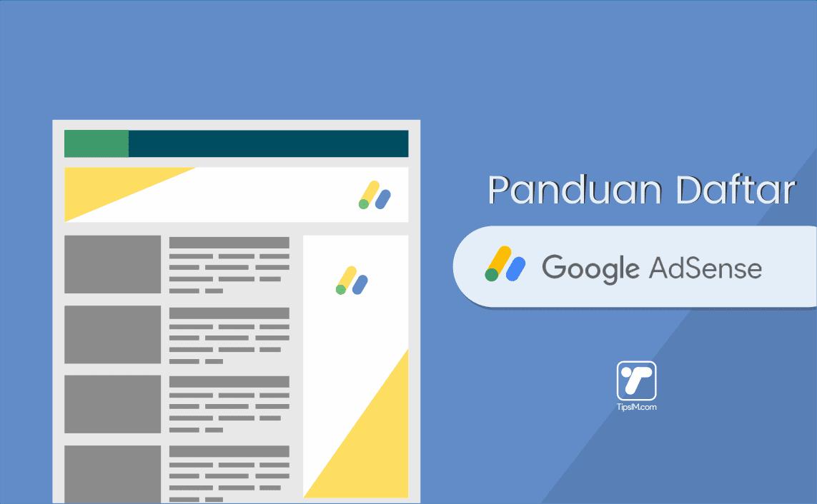 Panduan Daftar Google AdSense Agar Full Approve