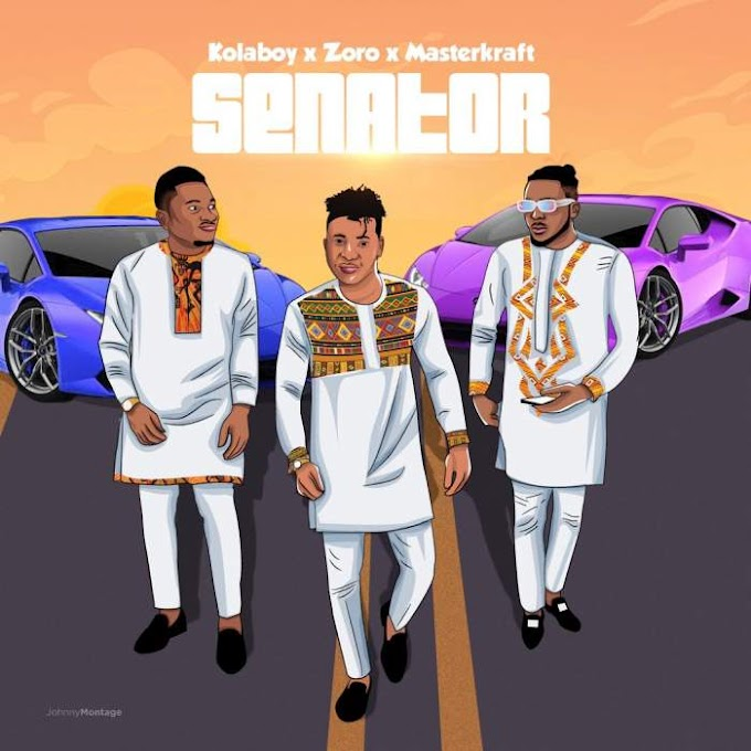 MUSIQ: Kolaboy - Senator (feat. Zoro & Masterkraft)