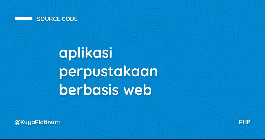 aplikasi perpustakaan berbasis web