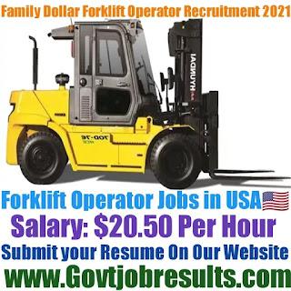 Family Dollar Forklift Operator Recruitment 2021-22