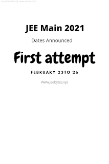 JEE Main 2021 Dates Announced: First Attempt Form Feb 23 to 26