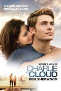 Ben Sherwood - MORTE E VIDA DE CHARLIE St. CLOUD