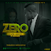 AUDIO MUSIC : Kelvin Junior Ft Centano – ZERO | DOWNLOAD Mp3 SONG