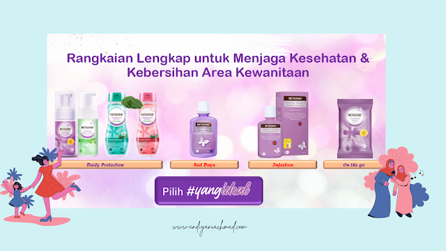 Hari Kesehatan Menstruasi, BETADINE Feminine Care