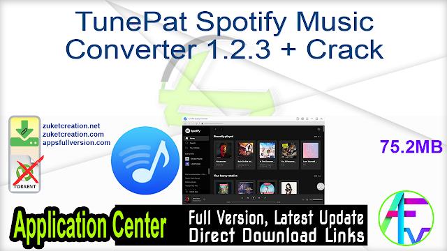 TunePat Spotify Music Converter 1.2.3 + Crack
