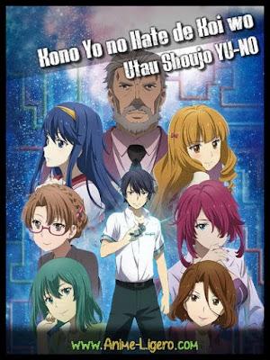 Kono Yo no Hate de Koi wo Utau Shoujo YU-NO [14/??][MEGA] HDTV | 720P [140MB][Sub Español]