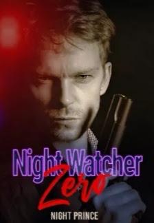 Novel Night Watcher Zero Full Episode