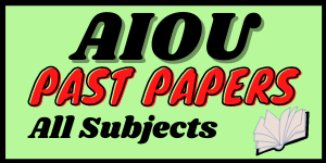 Aiou Past Papers  in pdf   Learning ki dunya