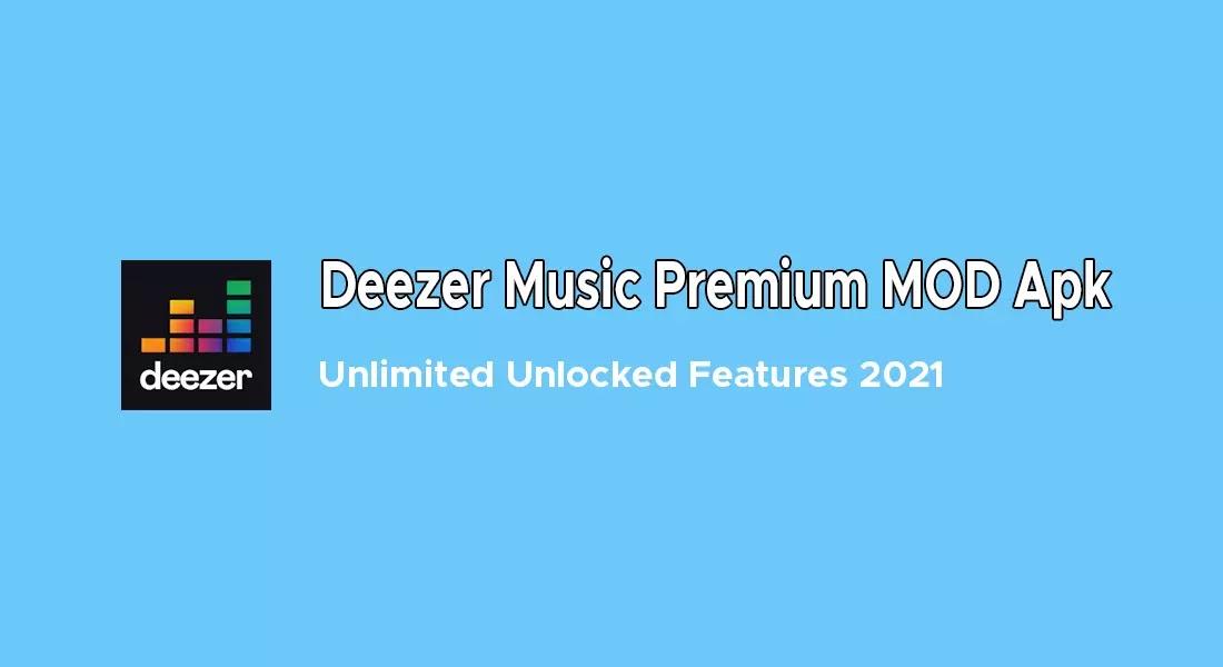 Deezer Music Premium MOD Apk