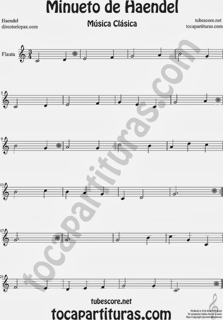 Minueto de Haendel Partitura para Flauta Travesera, flauta dulce y flauta de pico Sheet Music for Flute and Recorder Music Scores