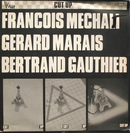 François Mechali - Bertrand Gauthier Cut Up