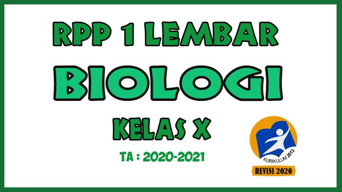 RPP 1 Lembar Biologi Kelas X KD 3.1 - 4.1 yaitu RPP Biologi 1 Lembar Materi Ruang Lingkup Biologi