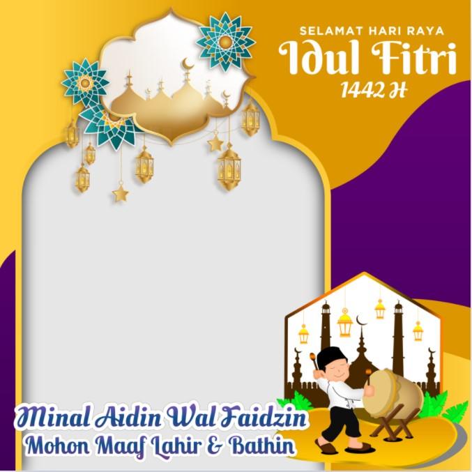 Twibbon Selamat Hari Raya Idul Fitri 1442 H - Ucapan Minal Aidin wal Faidzin, minal aidin wal faidzin, Mohon Maaf Lahir & Batin