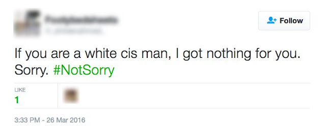 I got nothing for the White cis man