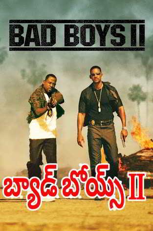 Bad Boys II (2003) Hollywood Movie Telugu Dubbed Hd 720p