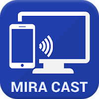 WiFi Display Mira Cast:Screen Mirroring Apk free for Android