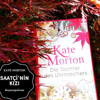 Kate Morton-Saatçinin Kızı