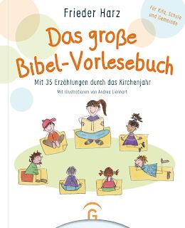 """Mit Kindern biblische Geschichten entdecken: """"Das große Bibel-Vorlesebuch"""" von Frieder Harz"""