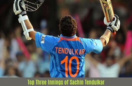 Top Three Innings of Sachin Tendulkar
