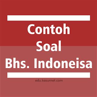 Soal Laporan Wawancara Bahasa Indonesia