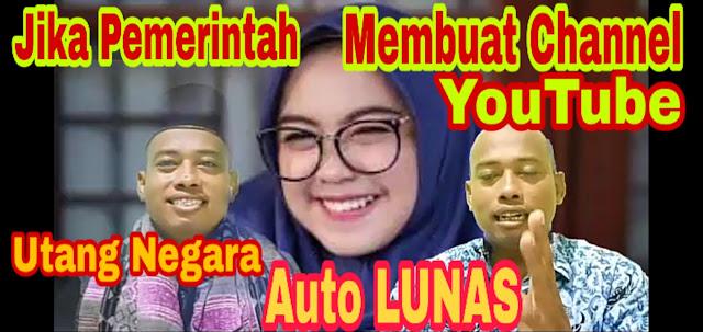 Kenapa Pemerintah Indonesia Tidak Membuat Channel YouTube Untuk Melunasi Utang Negara?