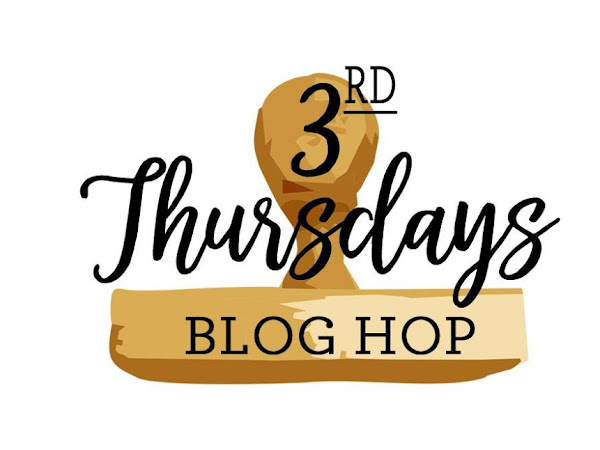 A fond farewell with 3rd Thursday Blog Hop! Stampin' Up!