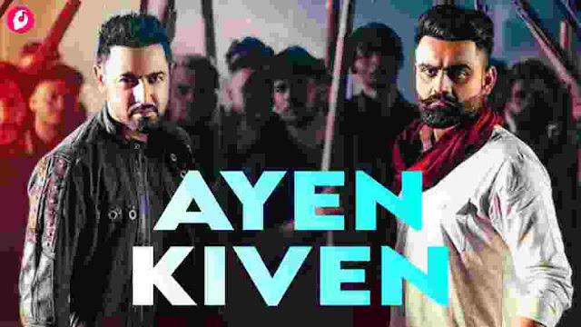 Ayen Kiven Lyrics Gippy Grewal and Amrit Maan