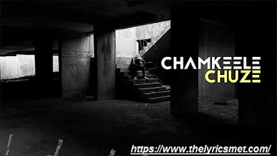 Chamkeele Chooje Song Lyrics | Dino James | ft.Girish Nakod | Prod. Bluish Music